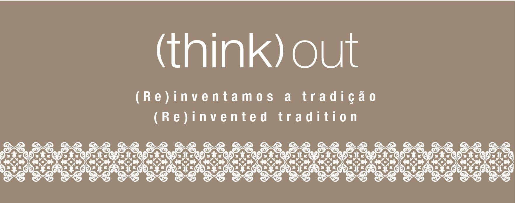 (Re)inventamos a tradição - (Re)invented tradition